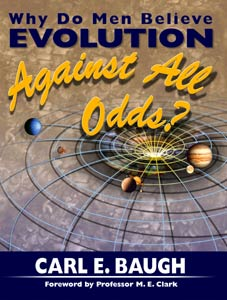 Why Do Men Believe Evolution AGAINST ALL ODDS?