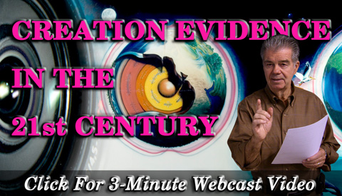 Creation Evidence in the 21st Century Webcast